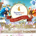 Vinpearl Land Phu Quoc – Discover the Heaven of Joy 1 Day
